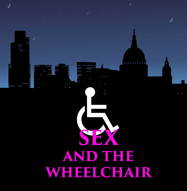 Sex and the Wheelchair - mightwar